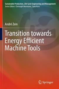 Transition Towards Energy Efficient Machine Tools
