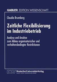 Zeitliche Flexibilisierung Im Industriebetrieb