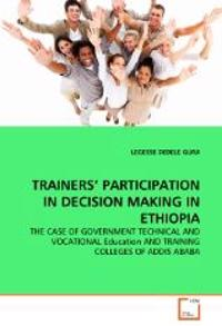 Trainers' Participation in Decision Making in Ethiopia