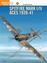 Spitfire Mk I/II Aces 1939-41