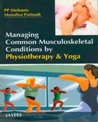 Managing Common Musculoskeletal Conditions by Physiotherapy and Yoga