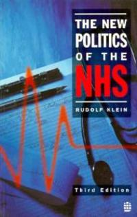 The New Politics of the National Health Service