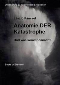 Anatomie Der Katastrophe
