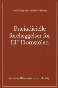 Præjudicielle forelæggelser for EF-domstolen