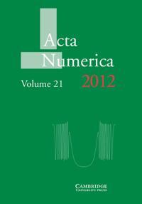 Acta Numerica Acta Numerica 2012: Series Number 21