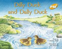Dilly Duck and Dally Duck