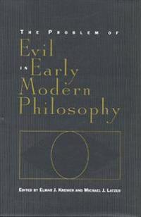 The Problem of Evil in Early Modern Philosophy