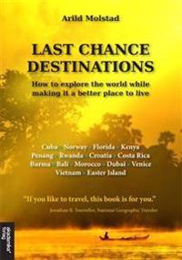 Last chance destinations