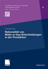 Rationalit t Von Make-Or-Buy-Entscheidungen in Der Produktion