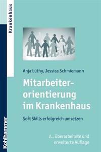 Krankenhauser ALS Attraktive Arbeitgeber: Mitarbeiterkultur Erfolgreich Entwickeln