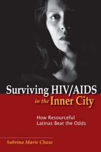 Surviving HIV/AIDS in the Inner City