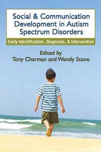 Social and Communication Development in Autism Spectrum Disorders