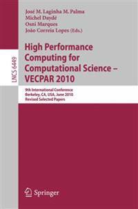 High Performance Computing  for Computational Science -- VECPAR 2010