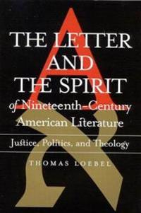 The Letter and the Spirit of Nineteenth-Century American Literature
