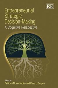 Entrepreneurial Strategic Decision-Making