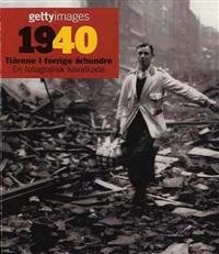 1940 = 1940 : årtier i det tyvende århundrede = 1940 : årtionden under 1900-talet