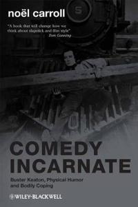 Comedy Incarnate: Buster Keaton, Physical Humor, and Bodily Coping