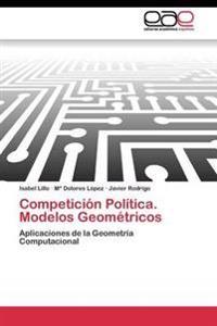 Competicion Politica. Modelos Geometricos