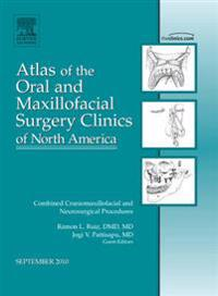 Combined Craniomaxillofacial and Neurosurgical Procedures