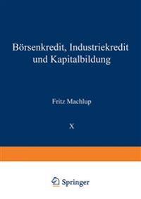 B�rsenkredit, Industriekredit Und Kapitalbildung
