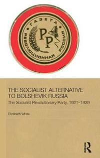 The Socialist Alternative to Bolshevik Russia