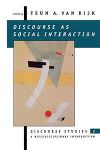 Discourse As Social Interaction