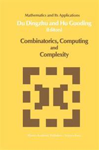 Combinatorics, Computing and Complexity