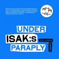 Under ISAK:s paraply