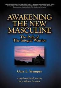 Awakening the New Masculine
