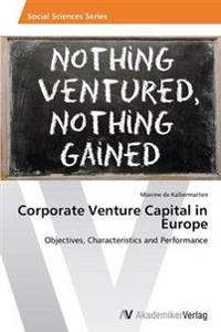 Corporate Venture Capital in Europe