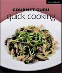 Gourmet Guru Quick Cooking