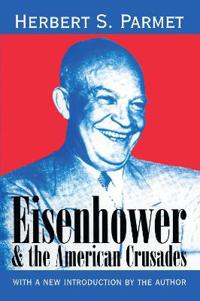 Eisenhower & the American Crusades
