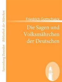 Die Sagen Und Volksm Hrchen Der Deutschen