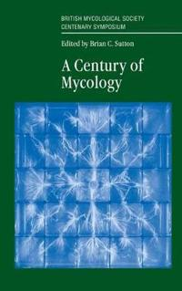 A Century of Mycology
