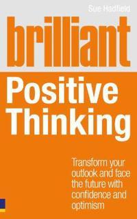 Brilliant Positive Thinking