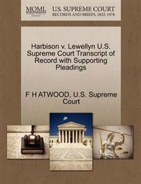 Harbison V. Lewellyn U.S. Supreme Court Transcript of Record with Supporting Pleadings
