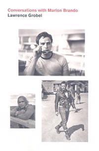 Conversations with Marlon Brando