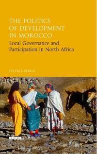 The Politics of Development in Morocco