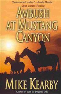 Ambush at Mustang Canyon