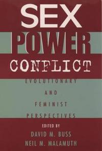 Sex, Power, Conflict