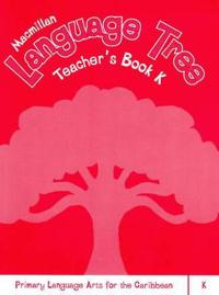 Macmillan Language Tree: Primary Language Arts for the Caribbean