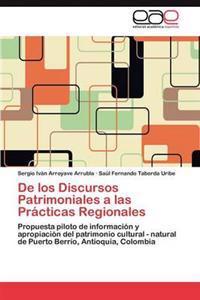 de Los Discursos Patrimoniales a Las PR Cticas Regionales