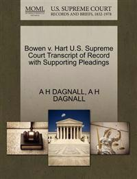 Bowen V. Hart U.S. Supreme Court Transcript of Record with Supporting Pleadings
