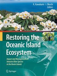 Restoring the Oceanic Island Ecosystem