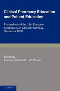 Clinical Pharmacy Education and Patient Education