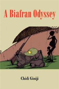 A Biafran Odyssey