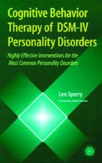 Cognitive Behavior Therapy of Dsm-IV Personality Disorders