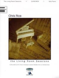 Chris Rice: The Living Room Sessions: Solo Piano