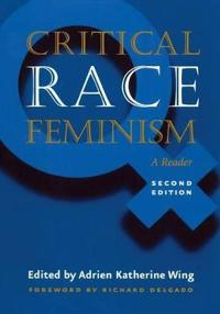 Critical Race Feminism, Second Edition: A Reader