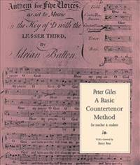 A Basic Countertenor Method for Teacher and Student